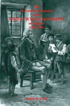 More information on The Rise and Development of the Sunday School Movement in England, 1780-1980