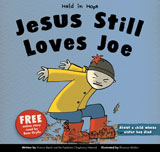 More information on Held In Hope: Jesus Still Loves Joe